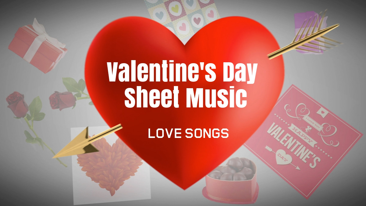 free Valentine's Day sheet music for Piano - Love Songs
