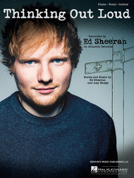 ED SHEERAN THINKING OUT LOUD PIANO SHEET MUSIC