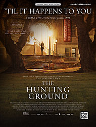 The Hunting Ground: 'Til It Happens To You